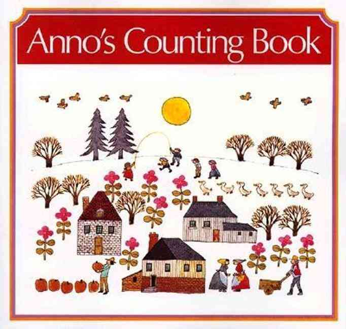 Anno's Counting Book By Anno, Mitsumasa