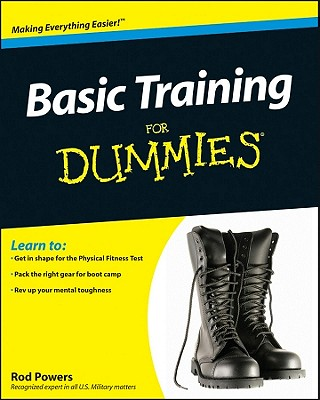 Basic Training for Dummies By Powers, Rod